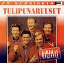 20 Suosikkia / Karjalan Marjaana/Tulipunaruusut