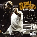 Ridin' High (International Explicit Digital)/8Ball & MJG