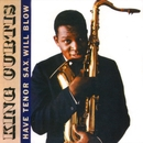 Have Tenor Sax Will Blow/King Curtis