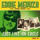 Meduza 1948-2002 (Vol 2)/Eddie Meduza