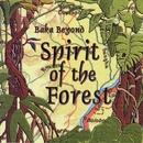 Spirit Of The Forest/Baka Beyond