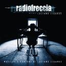 Radiofreccia - Le musiche e le canzoni di Luciano Ligabue/Ligabue