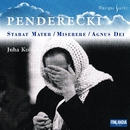 Penderecki Stabat Mater - Compl Sacred Works for Ch - Musique Sacrée series/Tapiola Chamber Choir and Kuivanen, Juha