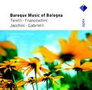 Baroque Music from Bologna  -  Apex/Ivor Bolton