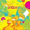Zero Generation/JigGsaw