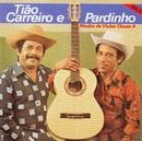 Modas de Viola Classe A (Volume 3)/Tião Carreiro & Pardinho