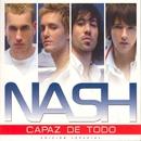 Capaz De Todo (edicion especial)/NASH