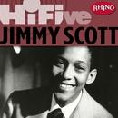 Rhino Hi-Five: Jimmy Scott/Jimmy Scott
