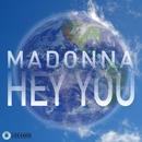 Hey You/Madonna