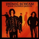 Sonic Flower Groove/Primal Scream