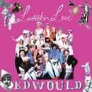 Edwould (DMD)/Larrikin Love