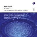 Beethoven : Mass in C major & Calm Sea and Prosperous Voyage  -  Apex/Michel Corboz