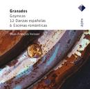 Granados : Goyescas, 12 Danzas españolas & 6 Escenas romanticas  -  APEX/Jean-François Heisser
