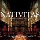 Nativitas/Edward Higginbottom & New College Choir, Oxford