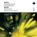 Bartók : Divertimento, Romanian Folk Dances & Kodály : Marosszék & Galánta Dances  -  Apex/Hugh Wolff & Saint Paul Chamber Orchestra