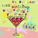 Un Blodymary/Las Ketchup