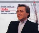 Schumann : Lieder/Peter Schreier & Christoph Eschenbach