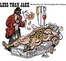 The Rest Of My Life/Don't Fall Asleep On The Subway (U.K 2-Track)/Less Than Jake