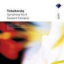 Tchaikovsky : Symphony No.4 & Concert Fantasia  -  Apex/Elisabeth Leonskaja, Kurt Masur, Gewandhausorchester Leipzig & New York Philharmonic Orchestra