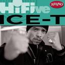 Rhino Hi-Five: Ice-T/Ice-T