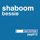 Bessie/Shaboom