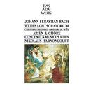 Bach Christmas Oratorio, BVW 248 - Arias & Choruses/Nikolaus Harnoncourt