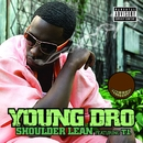 Shoulder Lean  [On-Line Single]/Young Dro