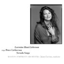 Sings Peter Lieberson: Neruda Songs/Lorraine Hunt Lieberson