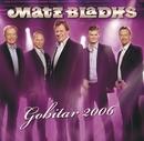 Gobitar 2006/Matz Bladhs