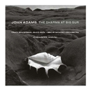 The Dharma at Big Sur/My Father Knew Charles Ives/John Adams