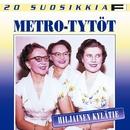 20 Suosikkia / Hiljainen kylätie/Metro-Tytöt