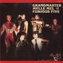 Grandmaster Flash & The Furious Five/Grandmaster Flash & The Furious Five