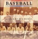 Baseball A Film By Ken Burns - Original Soundtrack Recording/Baseball A Film By Ken Burns
