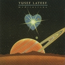 Meditations/Yusef Lateef