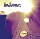Rock & Roll Queen/The Subways