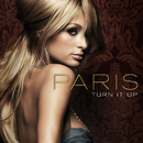 Turn It Up (U.S. Maxi Single)/Paris Hilton
