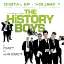 The History Boys Original  Soundtrack - Digital EP - Vol 1/The History Boys Original  Soundtrack