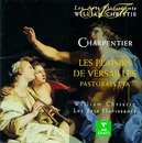 Charpentier : Les Plaisirs de Versailles/William Christie
