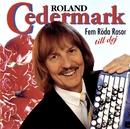 Fem röda rosor till dej/Roland Cedermark