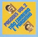 Pagodes (Volume 2)/Tião Carreiro & Pardinho