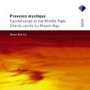 Provence mystique  -  Apex/Anne Azéma