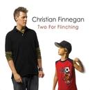 Two For Flinching/Christian Finnegan