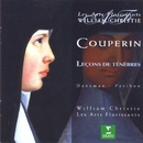 Couperin : Leçons de Ténèbres/William Christie