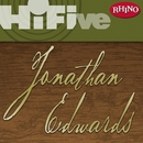 Rhino Hi-Five: Jonathan Edwards/Jonathan Edwards