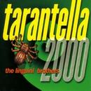 Tarantella 2000/The Linguini Brothers