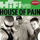 Rhino Hi-Five: House Of Pain/House Of Pain