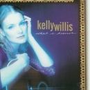 What I Deserve/Kelly Willis