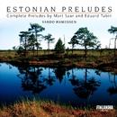 Estonian Piano Preludes/Vardo Rumessen