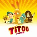 Mon Premier Album (10 titres)/Titou Le Lapinou