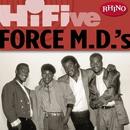 Rhino Hi-Five: Force M.D.'s/Force M.D.'s